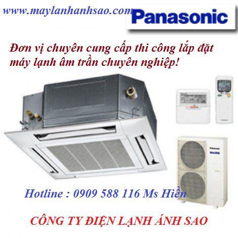Điểm cung cấp máy lạnh âm trần Panasonic uy tín - Nhập khẩu trực tiếp - Bán giá tốt nhất
