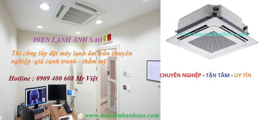 Nơi bán máy lạnh âm trần (2.0Hp) – Bảng giá cực hấp dẫn - 216457