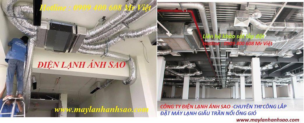 Giá Gốc Máy Lạnh Giấu Trần – Đơn Vị Lắp Đặt Máy Lạnh Giấu Trần Ánh Sao - 2